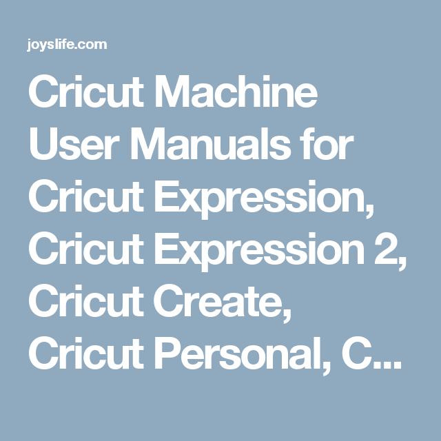 cricut machine user manuals for cricut expression cricut expression rh pinterest com Cricut Cartridges cricut create owner's manual