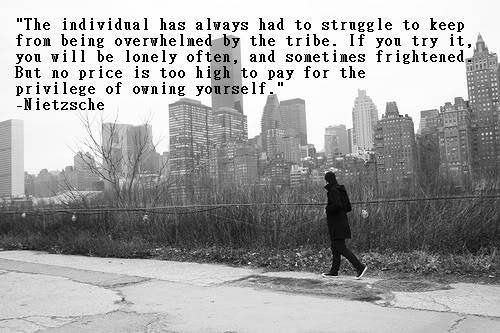 Nietzsche The Individual Has Always Had To Struggle To Keep From
