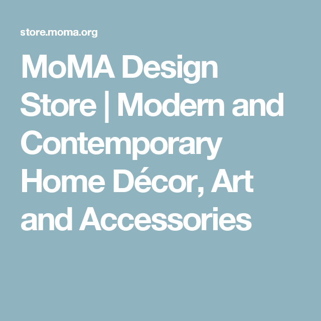MoMA Design Store | Modern and Contemporary Home Décor, Art and Accessories