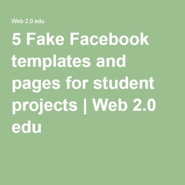 5 Fake Facebook Templates And Pages For Student Projects