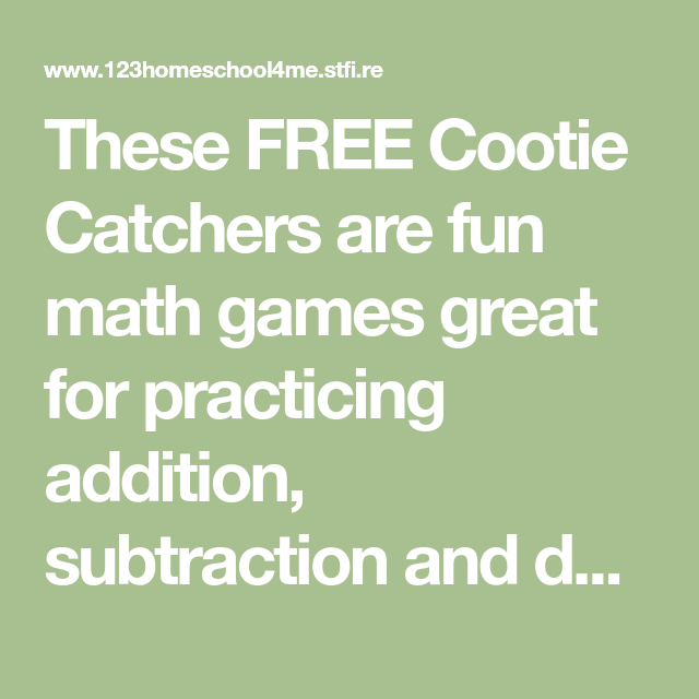 These FREE Cootie Catchers Are Fun Math Games Great For
