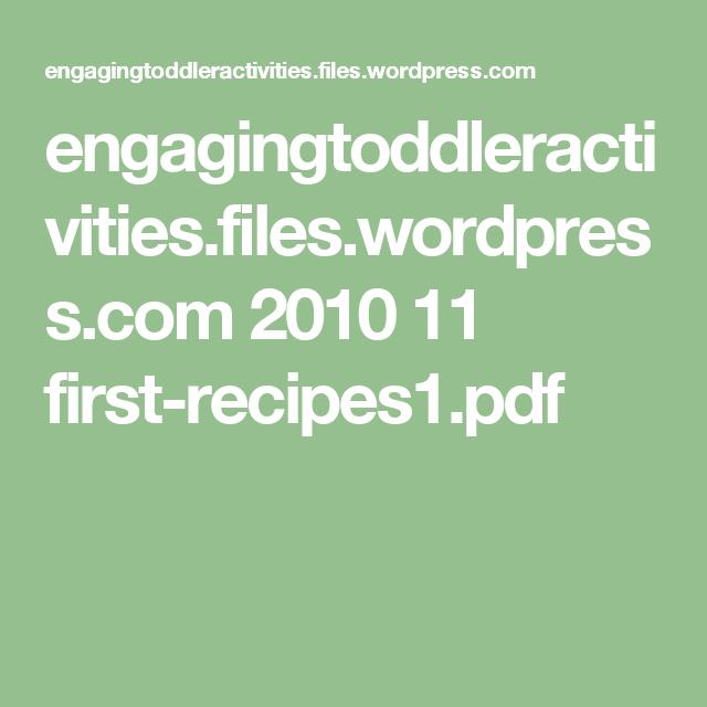 engagingtoddleractivities.files.wordpress.com 2010 11 first-recipes1.pdf