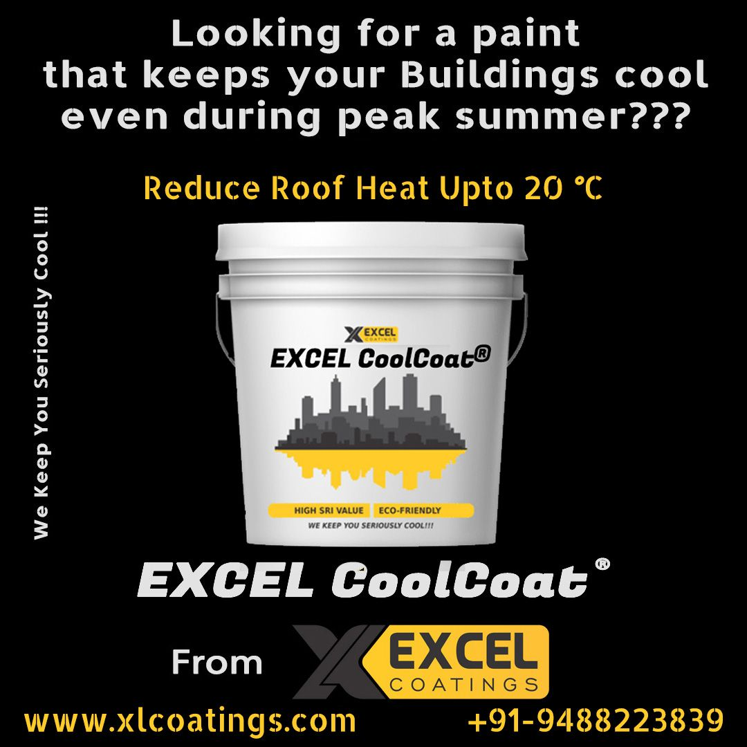 EXCEL CoolCoat® is a Premium quality and India's Highest