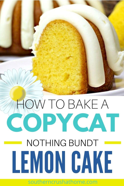 Copycat nothing bundt lemon bundt cake recipe in 2021