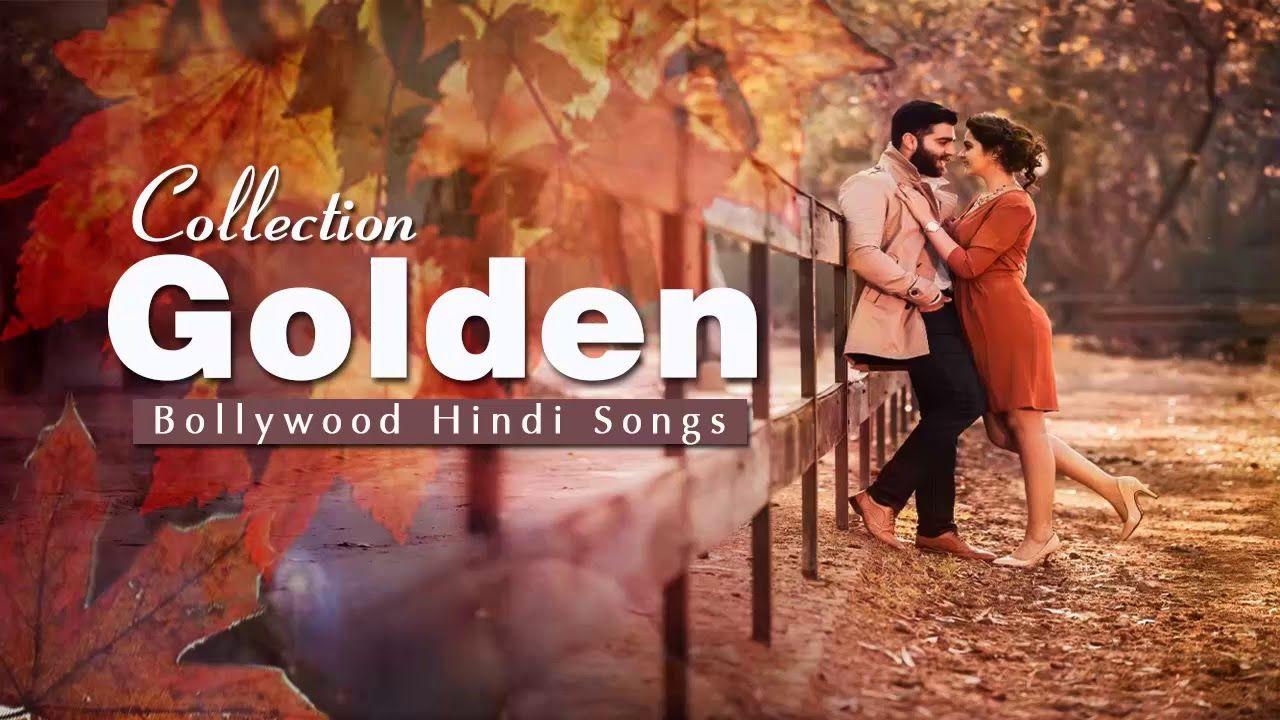 Old Gold Collection Of Hindi Songs Bollywood Hindi Songs