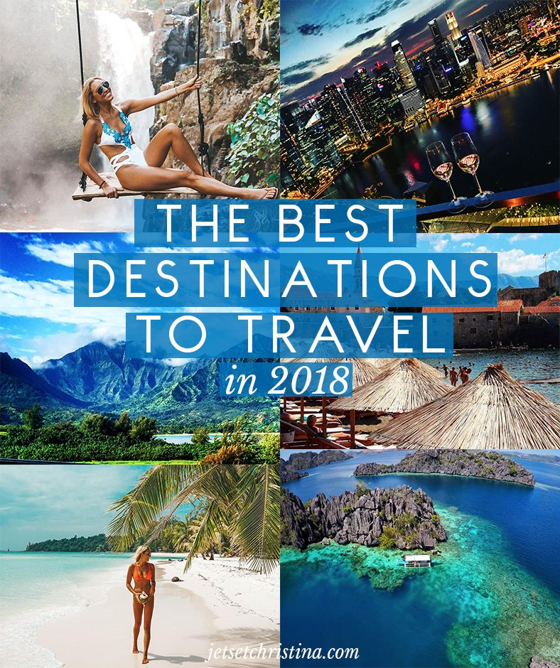 The Best Destinations to Travel in 2018 via @jetsetchristina