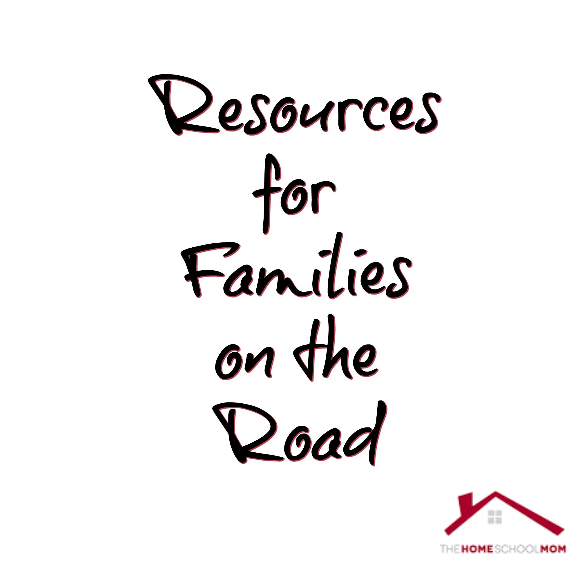 Homeschooling on the Road- Resources for Families on the Road #homeschoolingontheroad #roadschooling