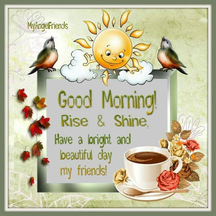 Good Morning Rise And Shine In German : Good morning rise shine pictures photos and images