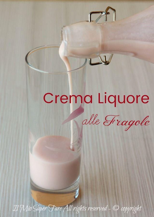 Photo of Crema di Liquore alle Fragole vellutata e golosa Le voglie s