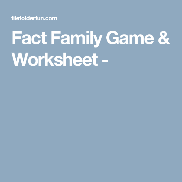 Fact Family Game & Worksheet - | math | Pinterest | Fact families ...