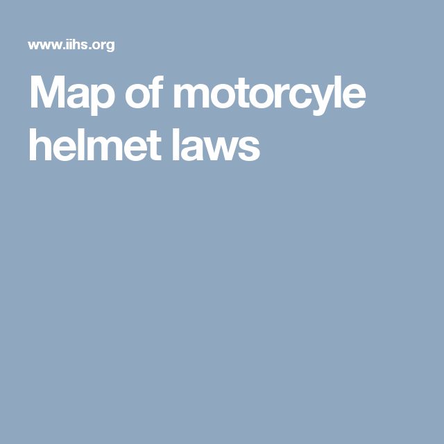Map of motorcyle helmet laws | SLINGSHOT | Safety topics ...