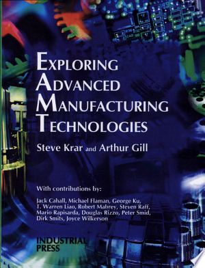 Exploring Advanced Manufacturing Technologies Pdf Download Manufacturing Engineering Web Development Design Best Book Reviews