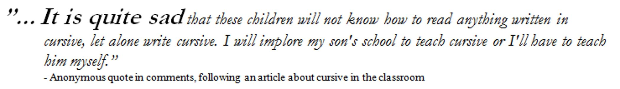 Have an open mind and learn why cursive writing is standing in the way of progress for our young students. #cursive #writing #commoncore #school  http://stephenlwilson.blogspot.com/2014/07/cursive-writing-has-ran-its-course-it.html