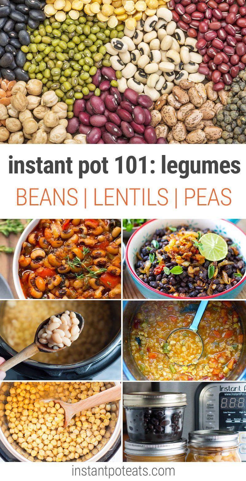 Instant Pot 101 How To Cook Legumes Instant Pot Eats How To Cook Beans Vegan Instant Pot Recipes Lentils Instant Pot