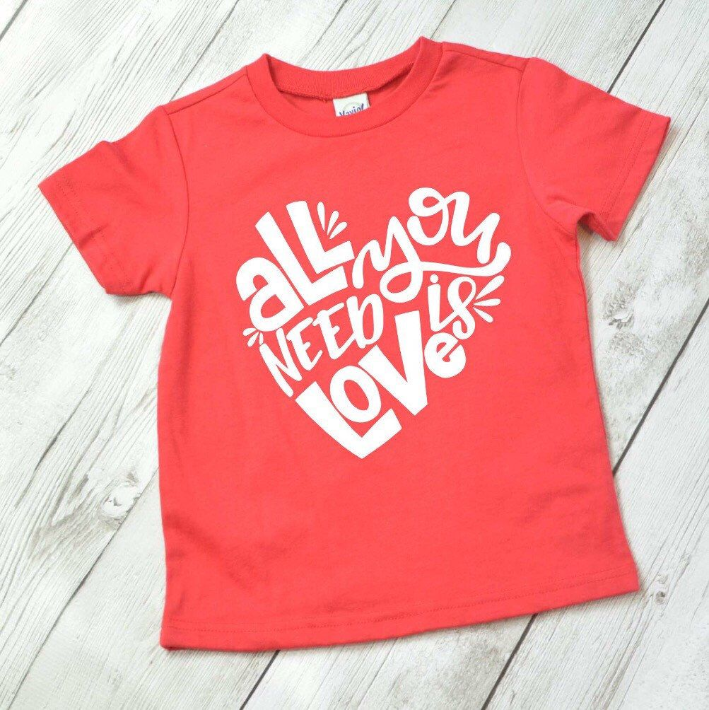 All you need is love shirt for kids, Valentine shirt