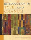 Introduction to Type® and Change - Providing an in-depth look at the relation between type preferences and organizational change, it presents practical tips and guidance for each type on change management, leadership through change, resistance strategies, transitions, stress, and more. #MBTI #myersbriggs