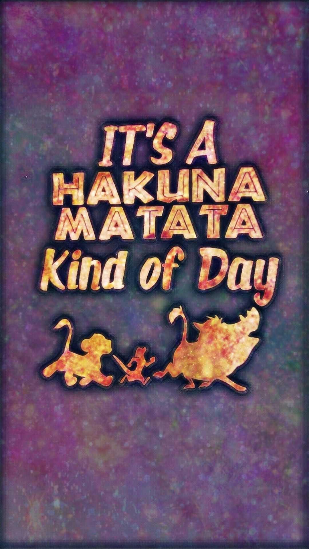 Hakuna Matata Galaxy Made By Me Purple Sparkly Wallpapers Backgrounds Sparkles Glittery Galaxy Qu Hakuna Matata Hakuna Matata Quotes Hipster Wallpaper