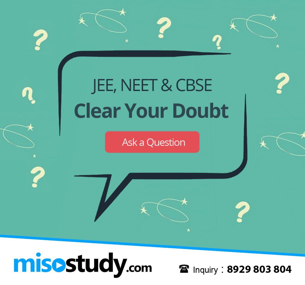 Jee Neet Cbse Online Doubt Clearing Exam Doubt Teacher