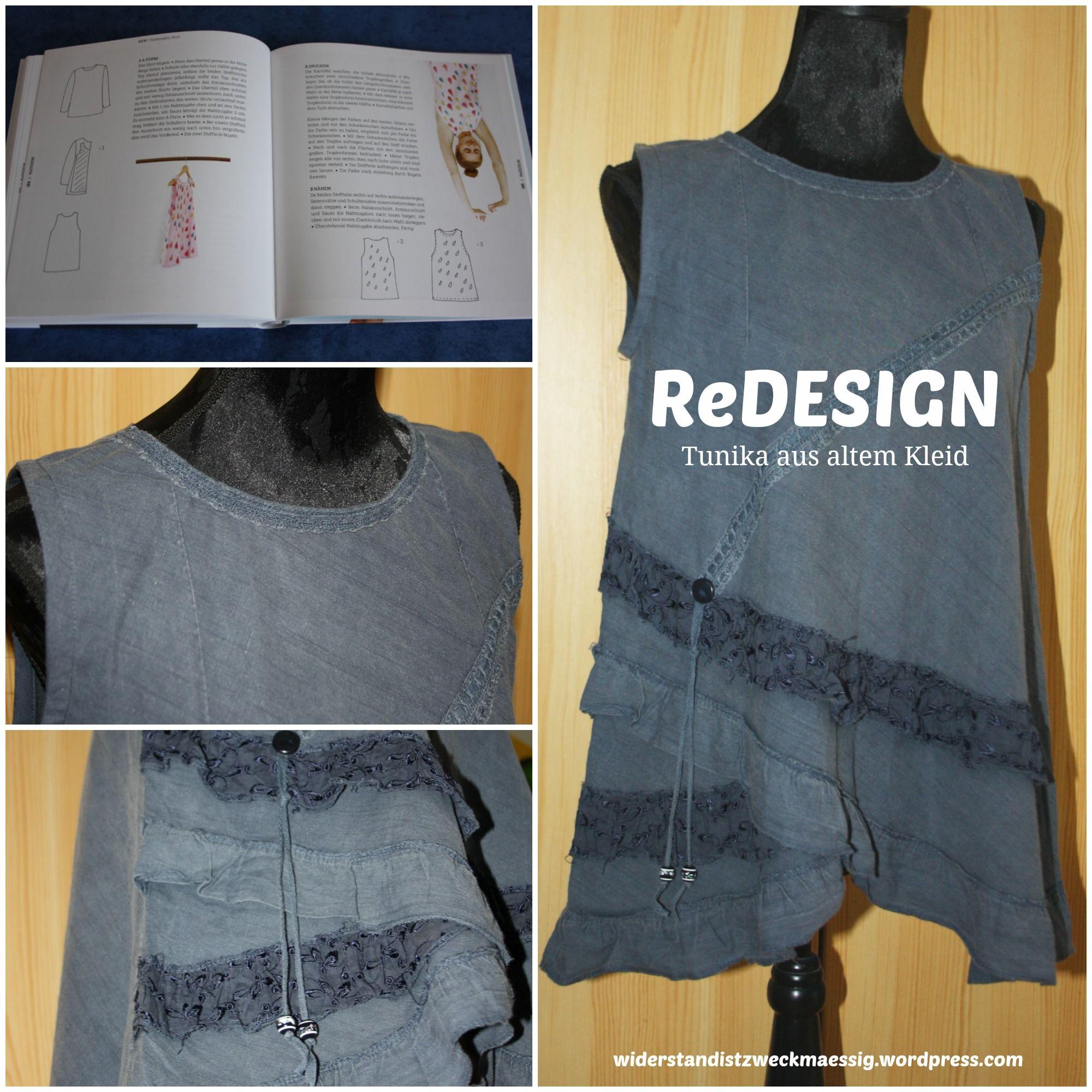 ReDESIGN – Neues nähen aus alten Kleidern [nachgemacht: Tunika aus ...