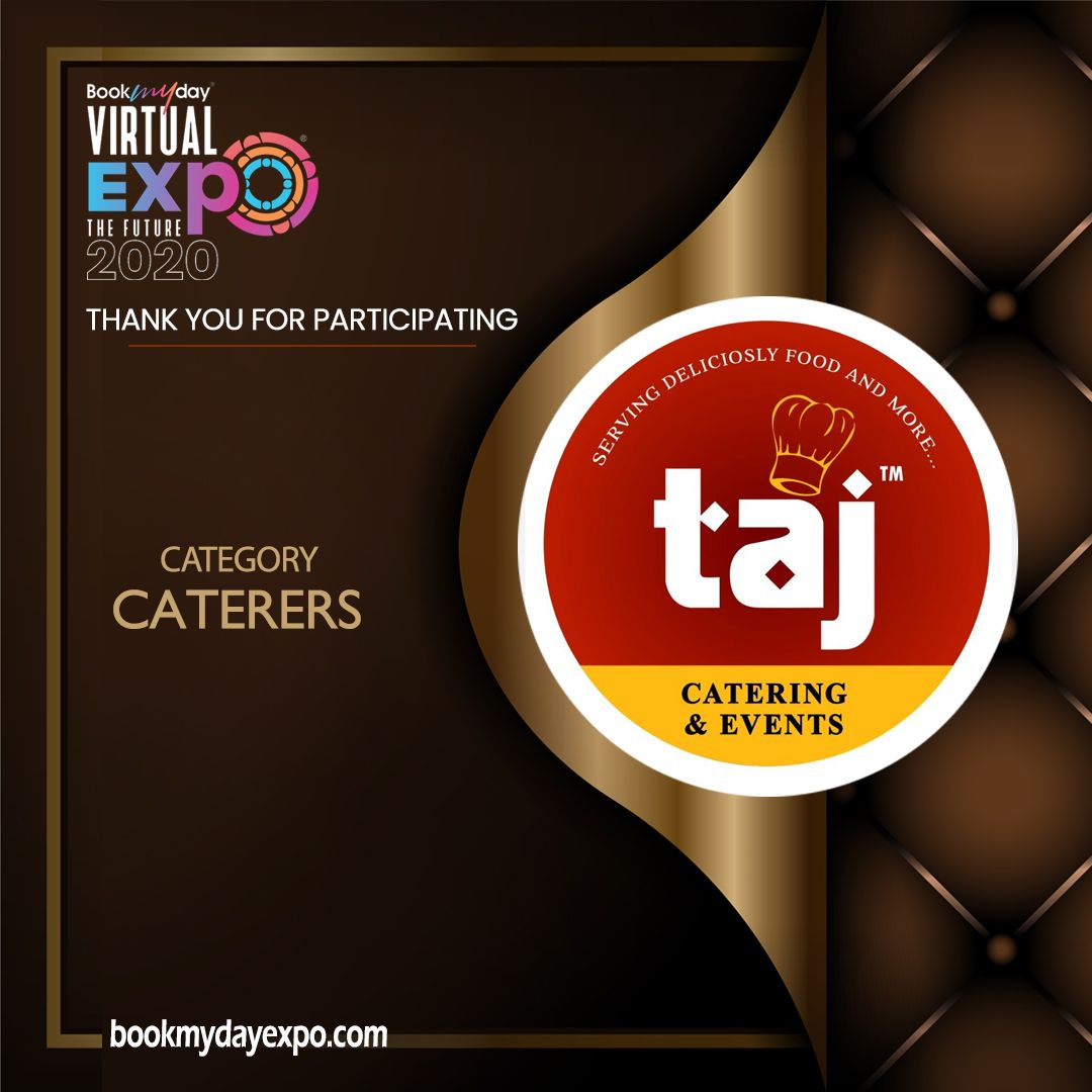 Thank you TAJ Catering for being a part of Bookmyday Virtual Wedding Expo. www.bookmydayexpo.com | 9288001010 #Bookmydayexpo2020 #Wedding #luxurywedding #weddingexpo #designer #eventplanner #virtualevent #virtualexhibition #virtualweddingexpo #eventwedding #weddingexhibition #newnormal