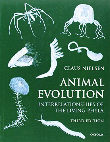 Animal Evolution Interrelationships Of The Living Phyla Amazon Es Claus Nielsen Libros En Id Historia De Mi Vida Idioma Extranjero Universidad De La Laguna