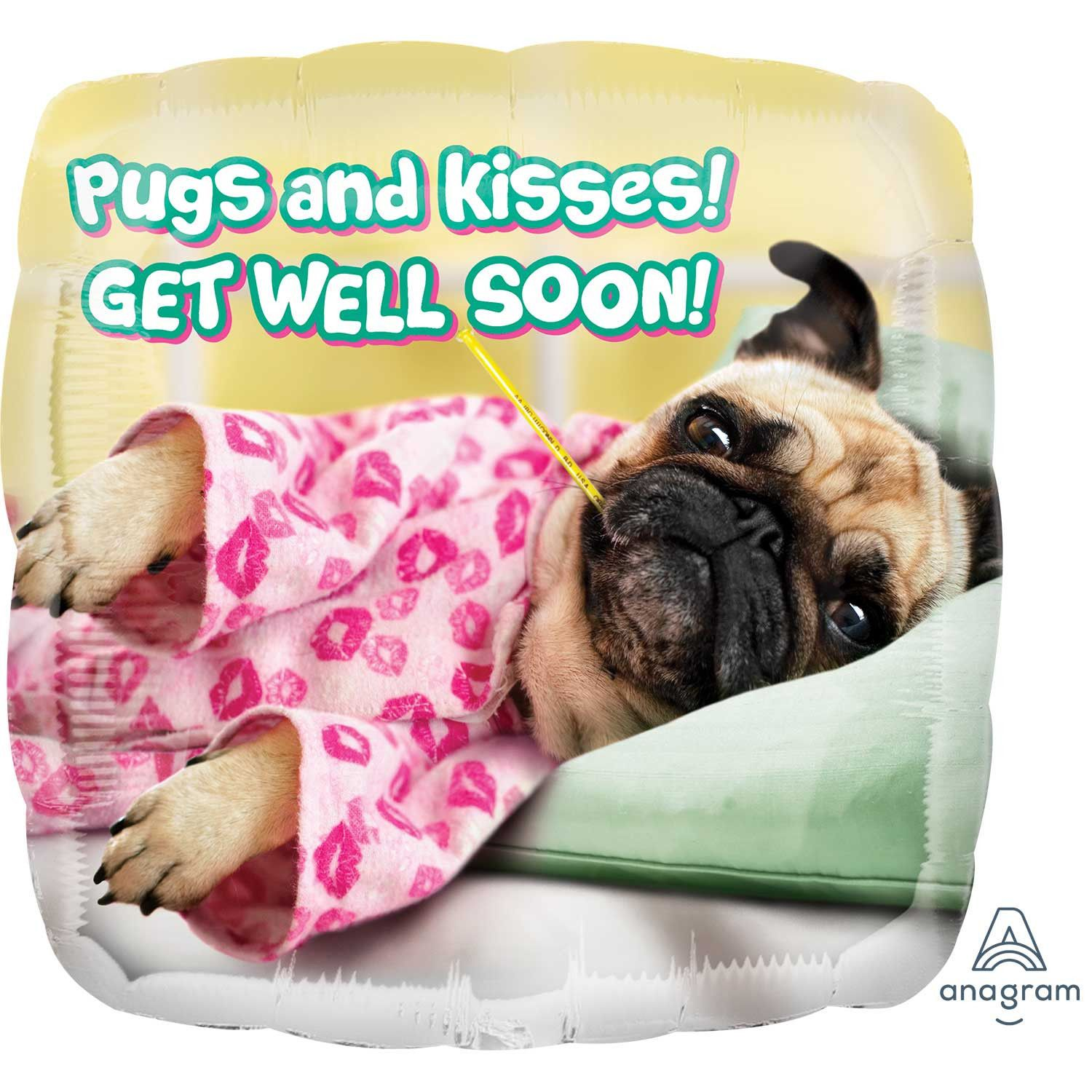 Get Well Soon Pug Balloon Available At Www Ilovepugs Co Uk Post Worldwide Pugs And Kisses Get Well Soon Funny Get Well Wishes