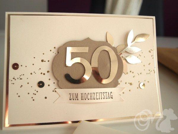 Karte Zur Goldenen Hochzeit Su Card Pinterest Goldene