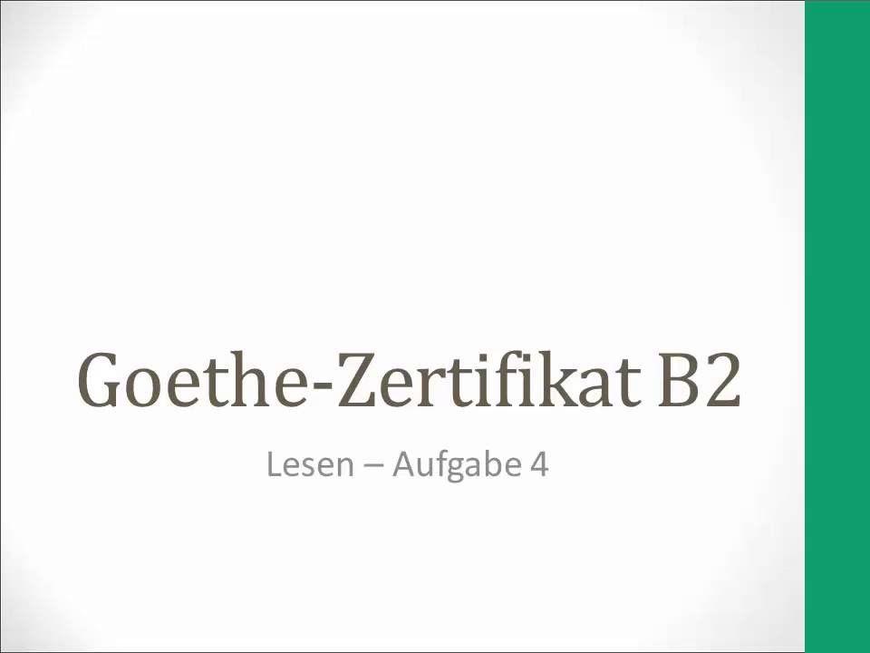 Goethe Zertifikat B2 - Lesen - Aufgabe 4 | Deutsch global ...