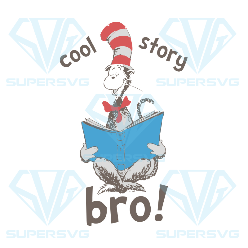 Cool Story Bro Svg The Cat In The Hat Svg Dr Seuss Svg Dr Seuss Svg Thing One Svg Thing Two Svg Fish One Svg Fish Two Svg The Rolax Svg Png