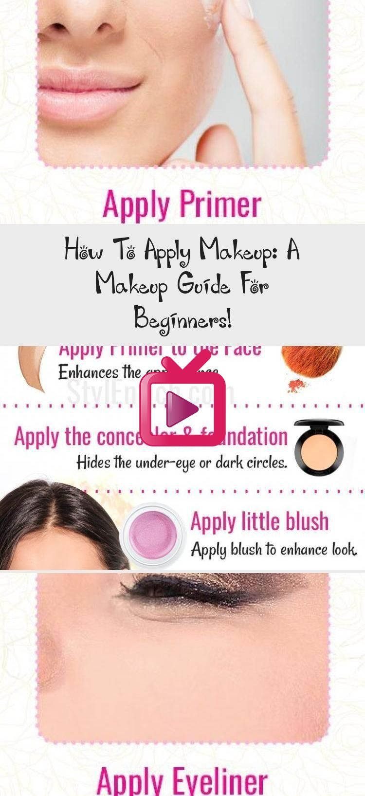 How To Apply Makeup A Makeup Guide For Beginners Form Glammakeuptutorial In 2020 How To Apply Makeup Makeup Guide Makeup For Beginners