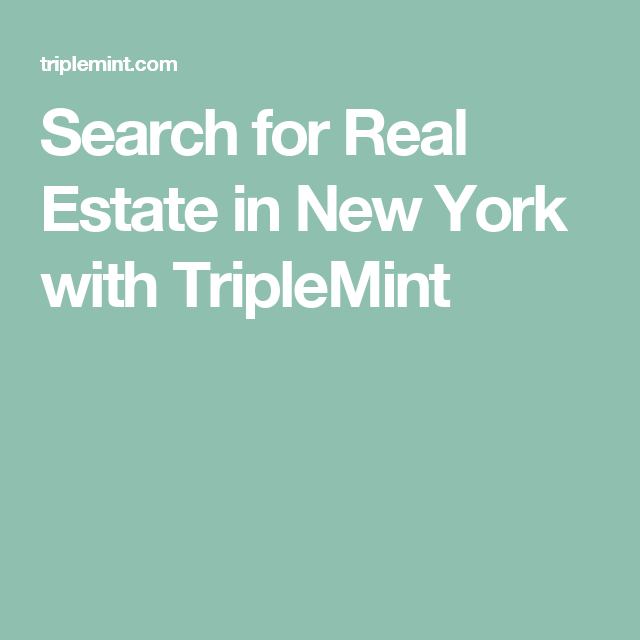 Search for Real Estate in New York with TripleMint