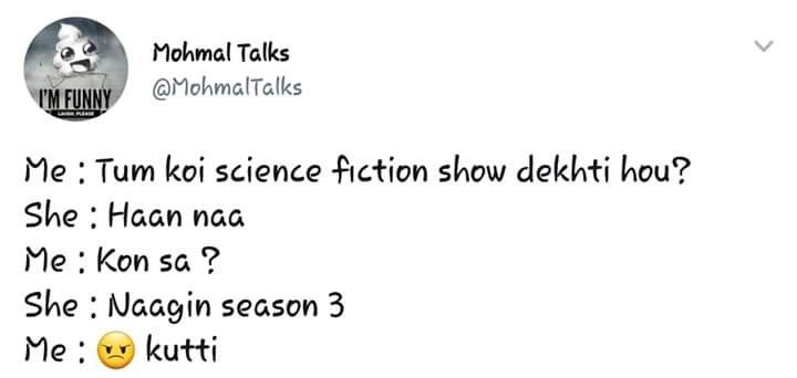 Pin By Sehr Aqeel On Don T Forget To Laugh D Funny Me Science Fiction Funny