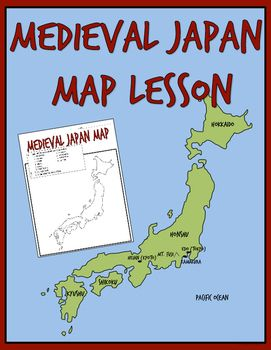 Medieval japan map lesson and assessment geography google drive medieval japan map lesson grades6 9 this map lesson and assessment focuses on gumiabroncs Images
