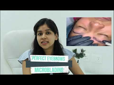 (Hindi) Get Perfect Eyebrows With Microblading #perfecteyebrows