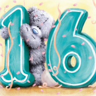Tatty Teddy Sweet 16 16th Birthday Wishes For Daughter Happy