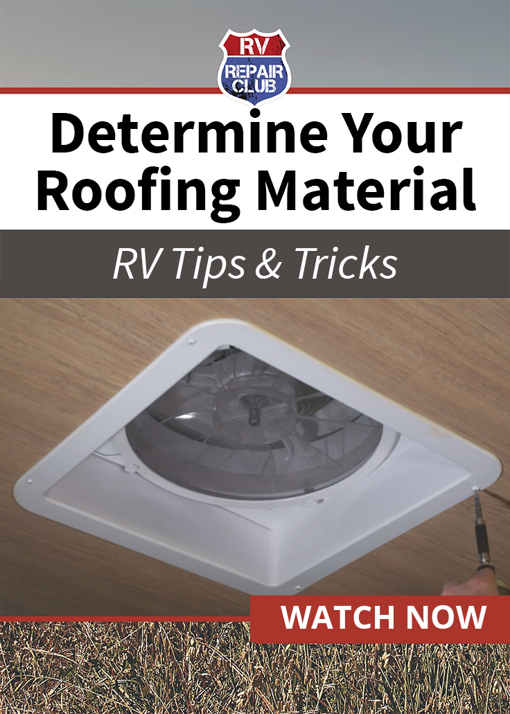 Which Type Of Rv Roofing Material Do You Have Rv Repair Club Rv Repair Repair Roofing Materials