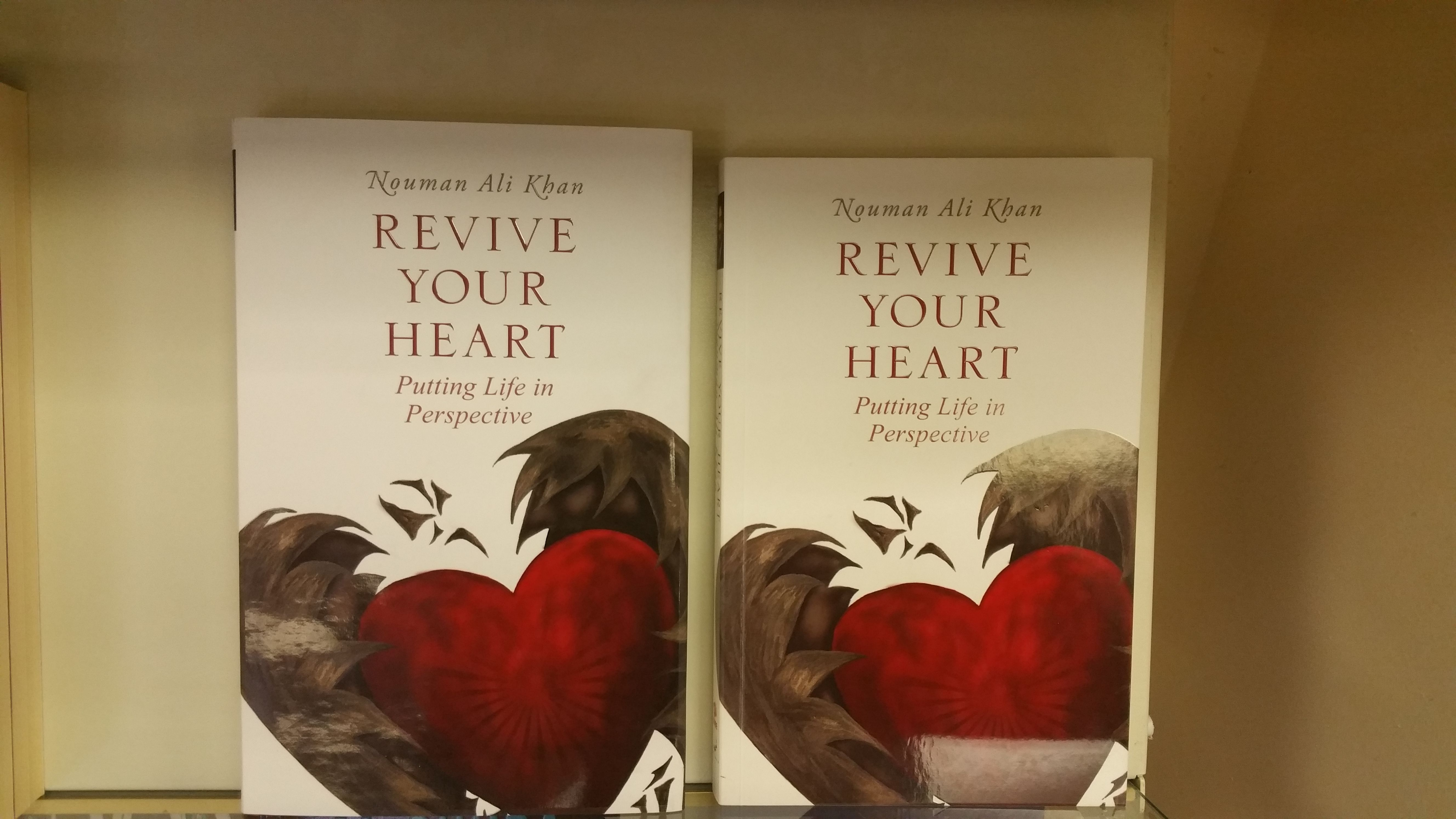 revive your heart putting life in perspective