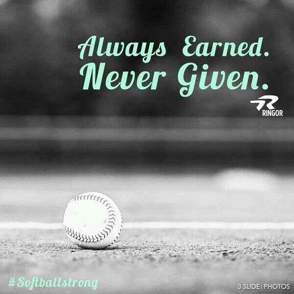 Alwaus Earned Never Given Anything Softball Related Softball