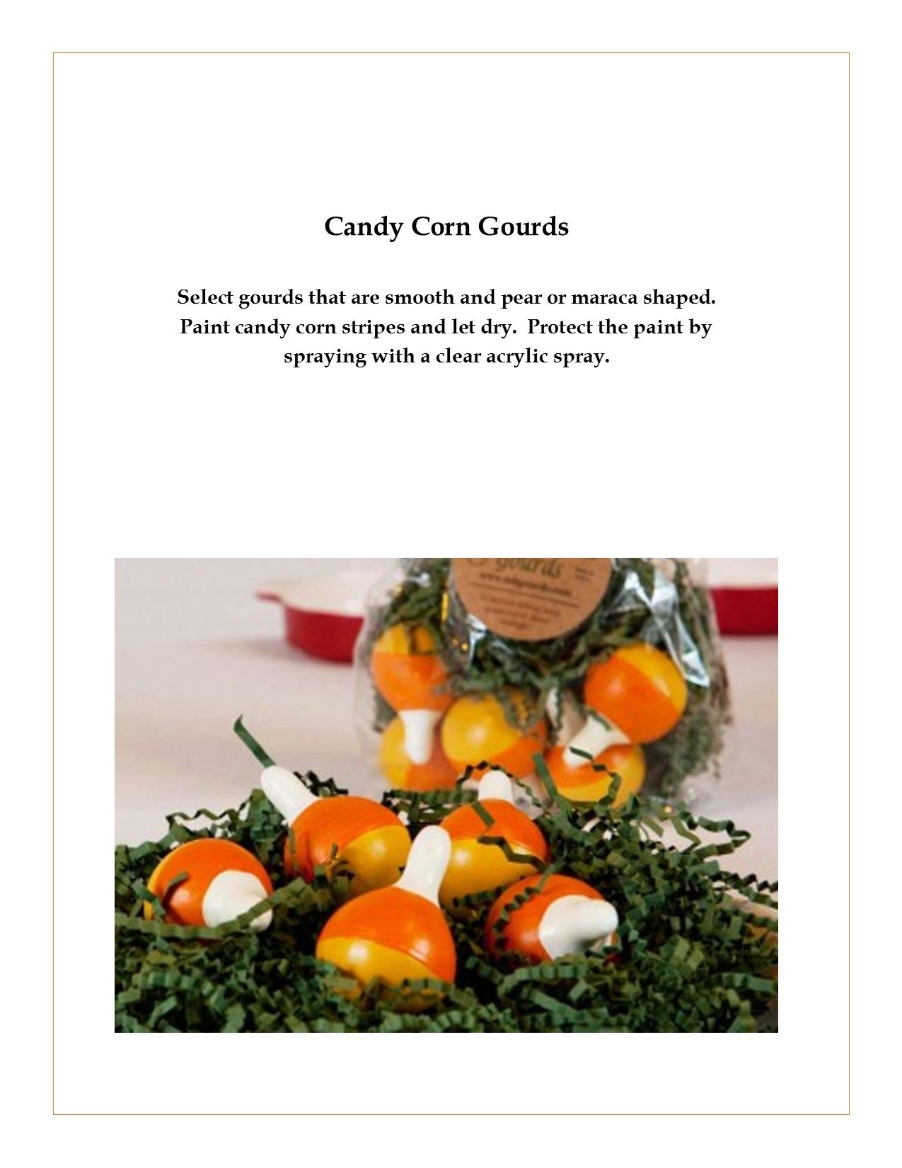 Candy Corn Gourds (With images) Painted gourds, Gourds