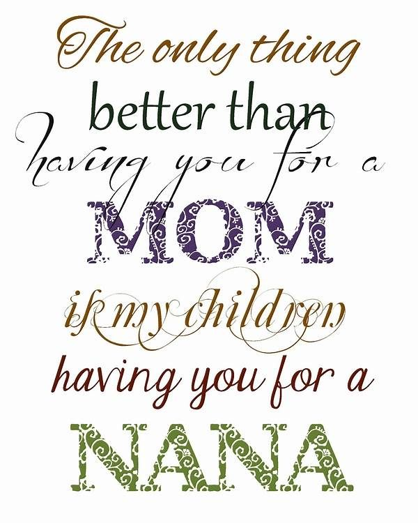 Image Result For Nana Picture Quotes Happy Mother Day Quotes Grandma Quotes Nana Quotes