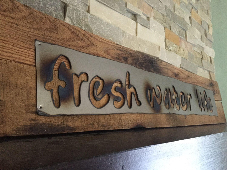 Fresh water life rustic signwall artreclaimed woodsteel