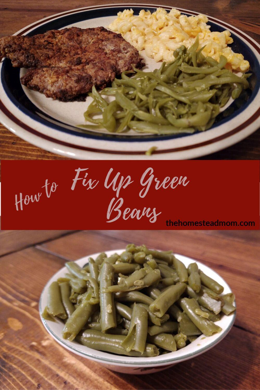 Make soft, restaurant style green beans at home anytime! #mmgood #whatsfordinner #homestead #homecooked #yummygreenbeans #itsmygrandmasrecipe #nomorerubbergreenbeans #thehomesteadmomdotcom
