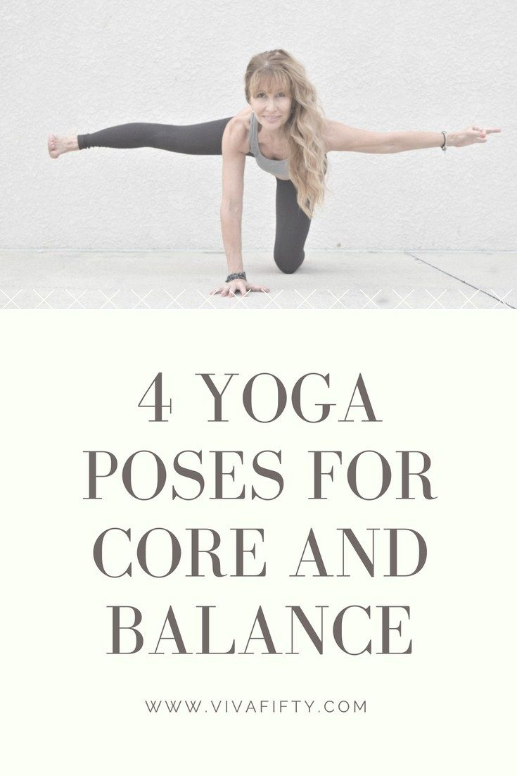 4 Core strength yoga poses to improve your balance