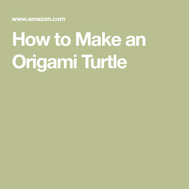 Photo of Wie man eine Origami-Schildkröte macht