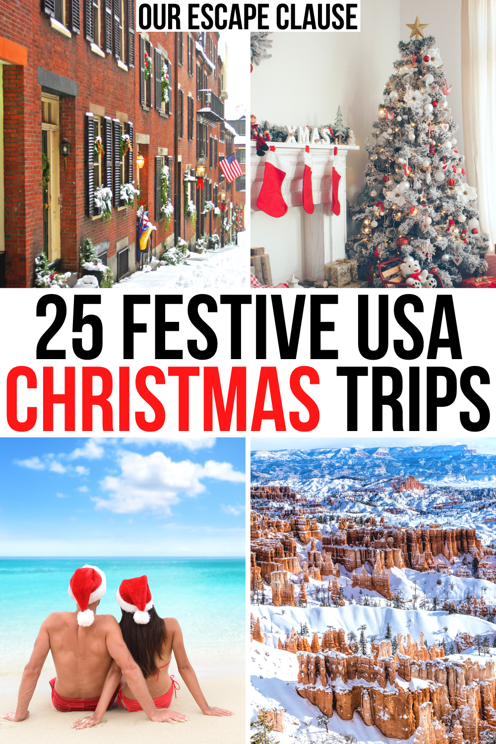 25 Best Christmas Vacations In The Usa Our Escape Clause In 2020 Travel Usa Winter Travel Destinations Usa Travel Destinations