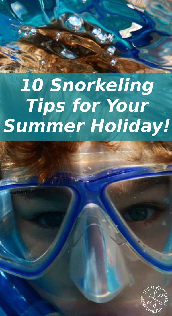 10 Cool Snorkeling Tips For Your Summer Holiday