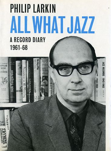 All What Jazz A Record Diary 1961 68 By Philip Larkin Philip Larkin Larkin Vintage Book Covers