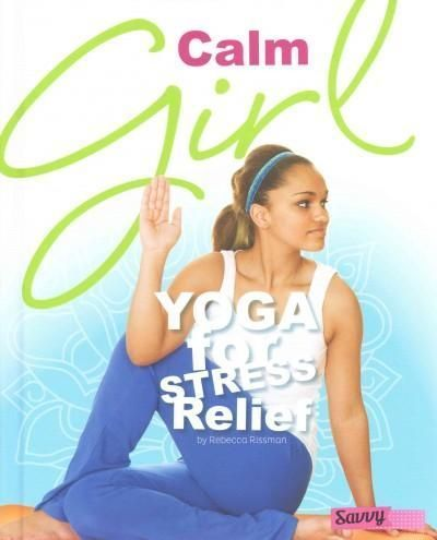 calm girl yoga for stress relief