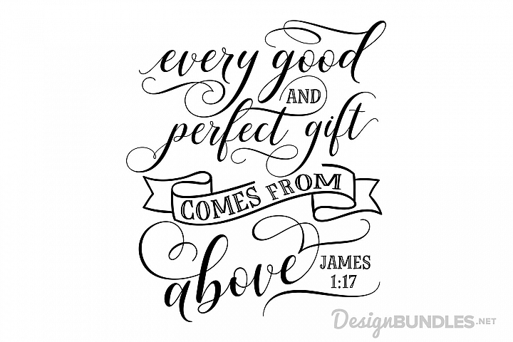 Every Good And Perfect Gift Free Svg James 1 17 Free Svg Cricut Free
