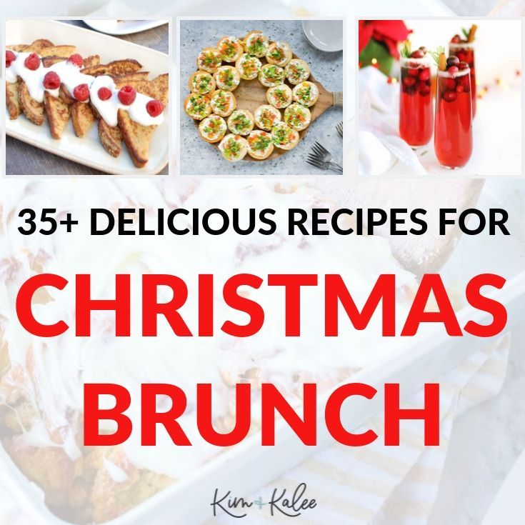 35+ Christmas Brunch Ideas & Recipes: Plus Make Ahead